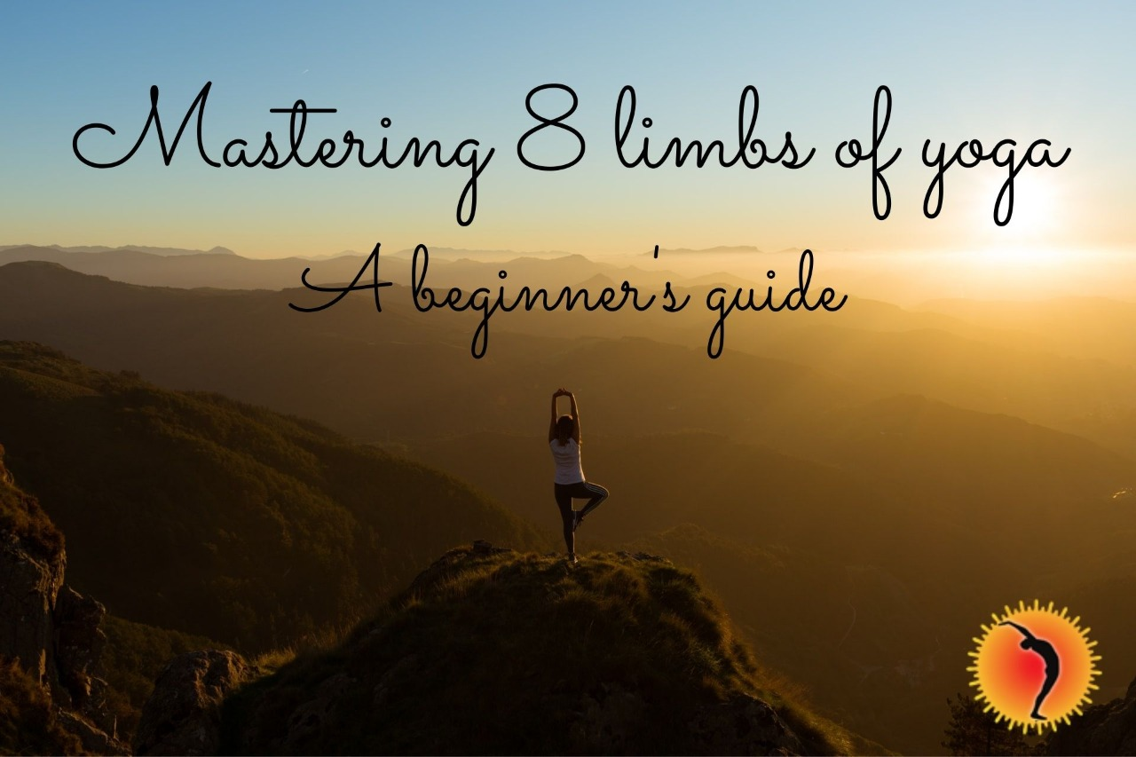 Mastering 8 limbs of yoga